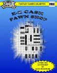RPG Item: E-Z Cash Pawn Shop