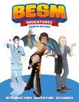 RPG Item: BESM Adventures Fourth Edition: Introductory Adventure Scenario