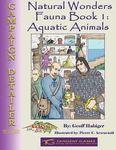 RPG Item: Natural Wonders - Fauna Book 1: Aquatic Animals