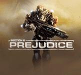 Video Game: Section 8: Prejudice