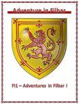RPG Item: FI1: Adventures in Filbar I