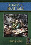 RPG Item: That's a Rich Tale