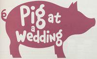RPG: Pig at a Wedding