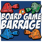 Podcast: Board Game Barrage