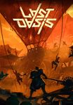 Video Game: Last Oasis
