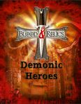 RPG Item: Blood and Relics: Demonic Heroes