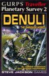 RPG Item: GURPS Traveller: Planetary Survey 2: Denuli: The Shrieker World