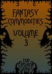 RPG Item: Fantasy Commodities Volume 3