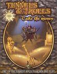 RPG Item: Tunnels & Trolls: Take the Money