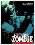 Board Game: All Things Zombie: Final Fade Out