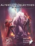 RPG Item: Advanced Encounters: Alternate Objectives (5E)