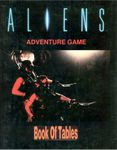 RPG Item: Aliens Adventure Game Book of Tables