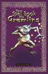 RPG Item: The Spell Book of the Gremlins