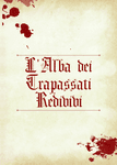 RPG Item: L'Alba dei Trapassati Redivivi