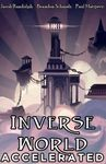 RPG Item: Inverse World Accelerated