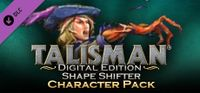 Video Game: Talisman: Digital Edition – The Shape Shifter Character Pack