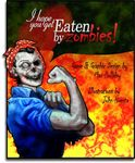 Board Game: Eaten by Zombies!
