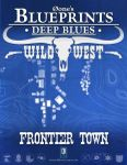 RPG Item: 0one's Blueprints: Deep Blues: Wild West - Frontier Town