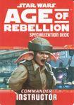 RPG Item: Age of Rebellion Specialization Deck: Commander Instructor