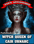 RPG Item: Witch Queen of Cair Urnahc (PF1)