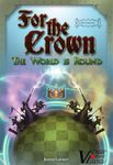 Board Game: For the Crown (Second Edition): Expansion #2 – The World is Round