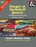 RPG Item: Classic Modules Today A0: Danger at Darkshelf Quarry