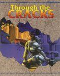RPG Item: Through the Cracks