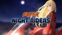 Video Game: Super Night Riders