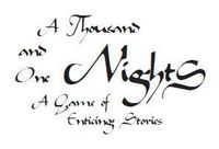 RPG: A Thousand and One Nights: A Game of Enticing Stories