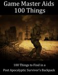 RPG Item: 100 Things to Find in a Post Apocalyptic Survivors Backpack
