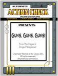 Issue: Action Check (Guns, Guns, Guns!)