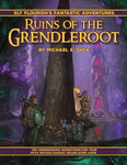 RPG Item: Sly Flourish's Fantastic Adventures: Ruins of the Grendleroot - The Call of Starsong Tower
