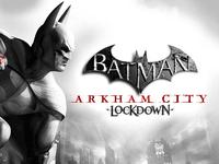 Video Game: Batman: Arkham City Lockdown