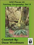 RPG Item: 100 Places of Fantasy Geography, Set 2