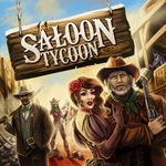 Board Game: Saloon Tycoon