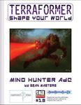 RPG Item: Terraformer #13: Mind Hunter AdC