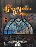 RPG Item: The Glass-Maker's Dragon