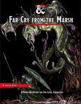 RPG Item: Far Cry From the Marsh