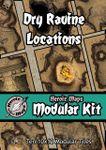 RPG Item: Heroic Maps Modular Kit: Dry Ravine Locations