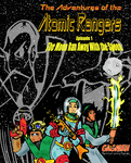 RPG Item: The Adventures of the Atomic Rangers Episode 1: The Moon Ran Away With the Spoon