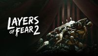 Video Game: Layers of Fear 2