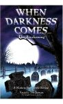Board Game: When Darkness Comes