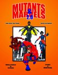 RPG Item: Mutants & Marvels 2.0