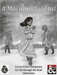 RPG Item: DC-PoA-DCAF04: A Macabre Nightal