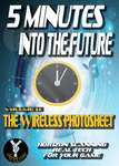 RPG Item: 5 Minutes into the Future Volume 1.1: The Wireless Photosheet