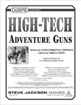RPG Item: GURPS High-Tech: Adventure Guns