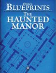 RPG Item: 0one's Blueprints: The Haunted Manor