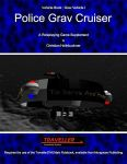 RPG Item: Vehicle Book Grav Vehicle 1: Police Grav Cruiser