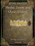 RPG Item: Mythic Desert and Ocean Giants