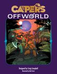 RPG Item: CAPERS Offworld